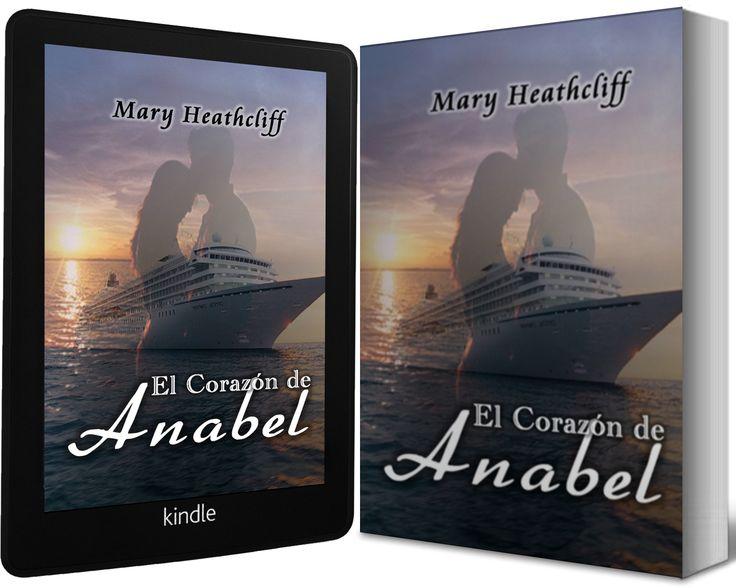 ¿Qué secretos guarda Anabel en su corazón?  http://maryheathcliff.weebly.com/el-corazoacuten-de-anabel.html