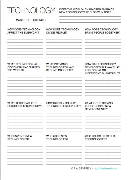 Here's a writing worksheet to help you think about your story world's technologies. Technology is an important part of worldbuilding – it can help you develop people, culture, history, geography… almost anything.