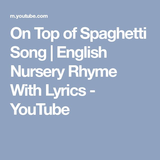 On Top of Spaghetti Song | English Nursery Rhyme With Lyrics - YouTube