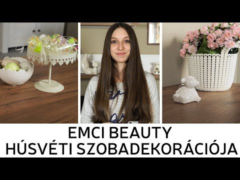 Szobadekoráció Húsvéti Színekkel - Emci Beauty   Kika Magyarország - YouTube