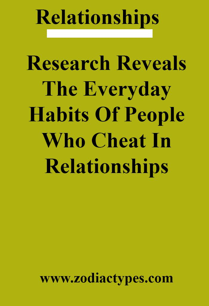 Research Reveals The Everyday Habits Of People Who Cheat In Relationships – ZodiacTypes #relationship #relationshipgoals #relationshipqoutes #quotes