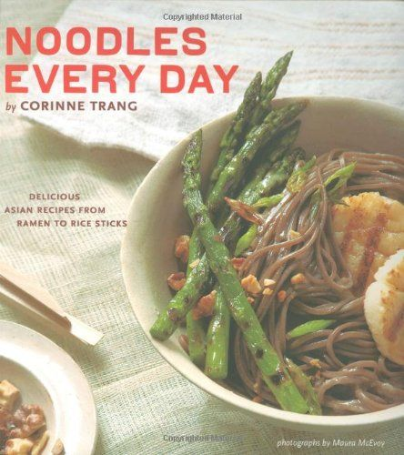 The Pho Cookbook Easy To Adventurous Recipes For Vietnams Favorite