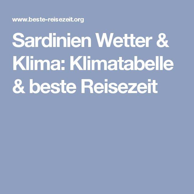Sardinien Wetter & Klima: Klimatabelle & beste Reisezeit
