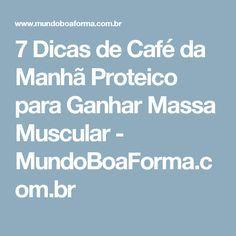 7 Dicas de Café da Manhã Proteico para Ganhar Massa Muscular - MundoBoaForma.com.br