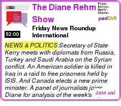 #NEWS #PODCAST  The Diane Rehm Show    Friday News Roundup ? International    LISTEN...  http://podDVR.COM/?c=3e48f6d0-5aa1-b439-f911-56ee5e99de05