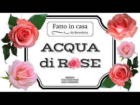 ACQUA DI ROSE FATTA IN CASA DA BENEDETTA
