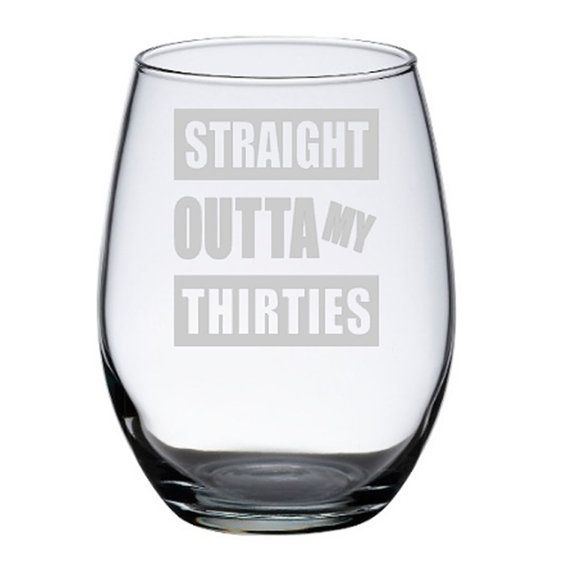 Someone celebrating their milestone 40th birthday? Our Straight Outta My Thirties birthday wine glasses are a fun choice for a birthday gift for he...