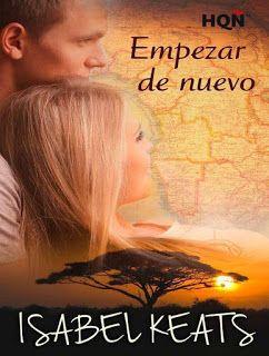 KASANDRA. : Solo Portadas y Sinopsis .: LIBROS DE AMOR  I...        .Isabel Keats - Empeza...