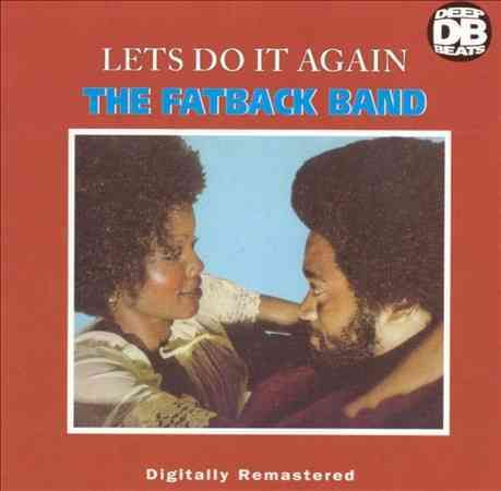 Fatback Band - Let's Do It Again