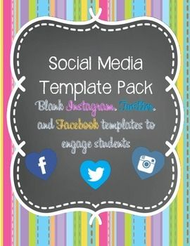Social Media Template Pack (Blank Instagram, Twitter, and Facebook templates) --very fun, easy to follow, and ENGAGING for students! Can be used as a get to know you activity, character analysis assignment, or historical figure's perspective project! Students love it!