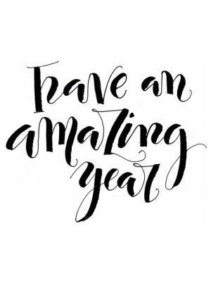 have an amazing year.