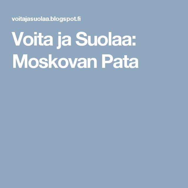 Voita ja Suolaa: Moskovan Pata