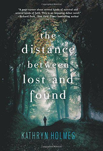 The Distance Between Lost and Found by Kathryn Holmes http://www.amazon.com/dp/0062317261/ref=cm_sw_r_pi_dp_X.Jevb0Y04NQ6