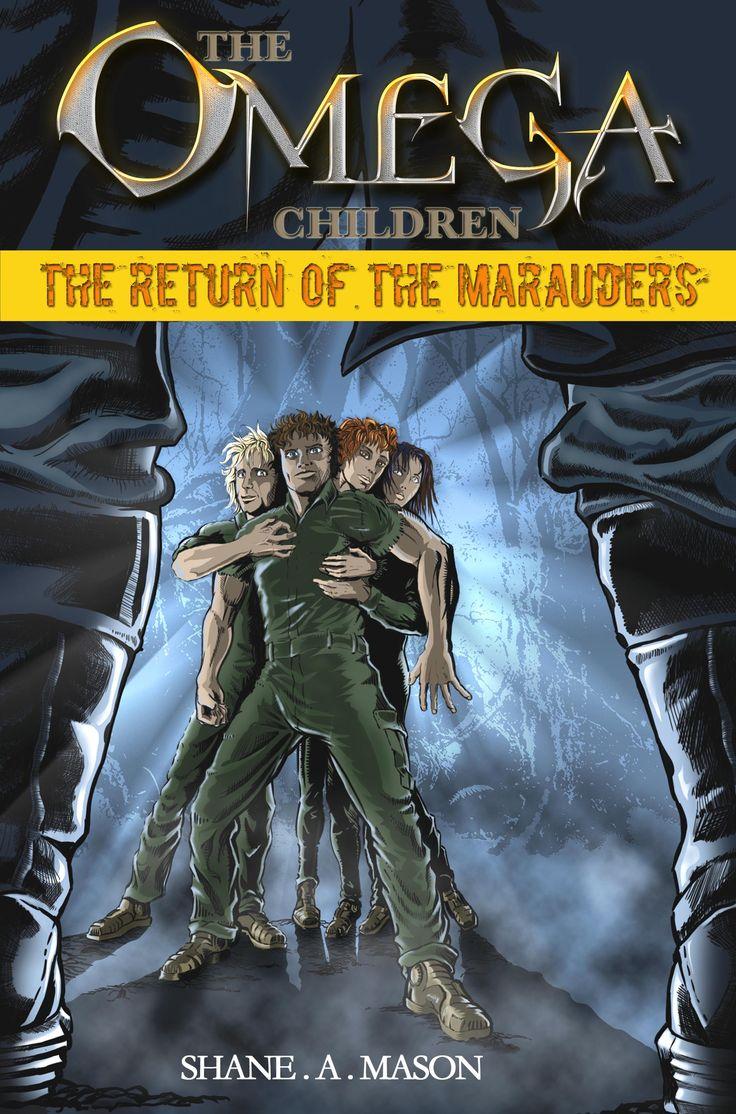 The Return of the Marauders - Shane A. Mason - Author