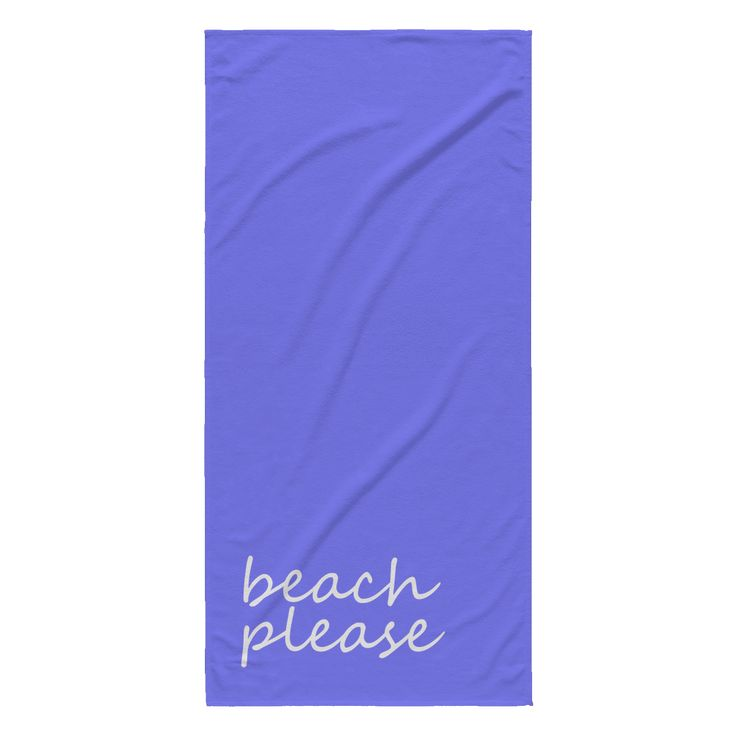Beach Please Beach Towels