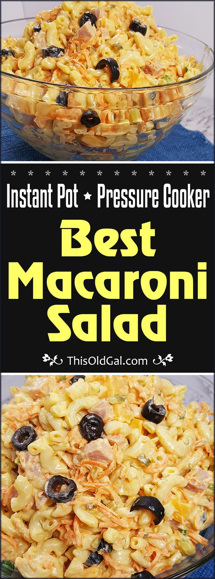 This Pressure Cooker Best Macaroni Salad Recipe is perfect for picnics. It's flavorful, easy to make and ready for the fridge in under 15 minutes! via @thisoldgalcooks