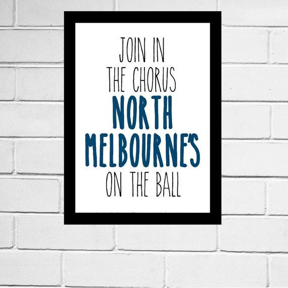 North Melbourne - Kangaroos - AFL football club song print - Digital Download - All AFL clubs available