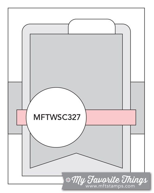 MFT Card Challenges: Wednesday Sketch Challenge - Sketch 327