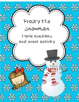 Frosty the Snowman includes: Fun movie questions and activities about the movie. Buy the document and choose the ativities you want to use #frosty #snowman #moviequestions #movie #questions