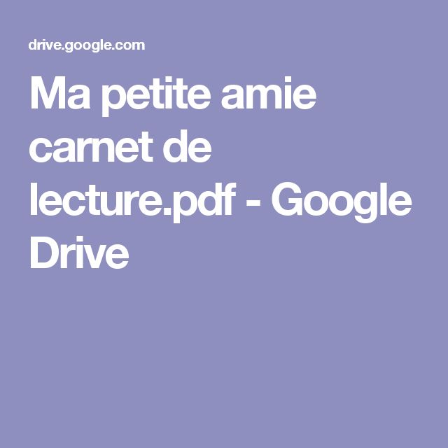 Ma petite amie carnet de lecture.pdf - Google Drive