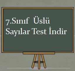 7.Sınıf Üslü sayılar Test İndir