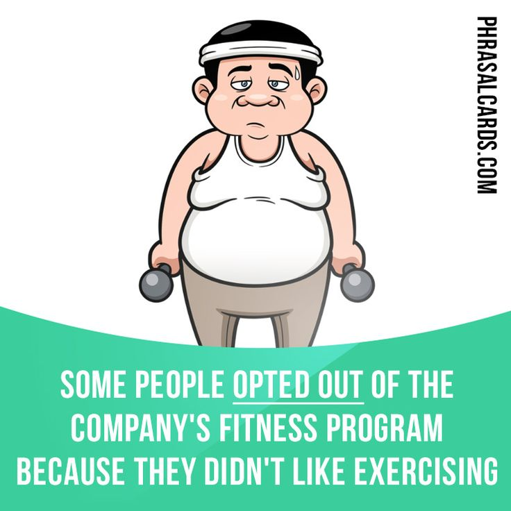 """Opt out"" means ""to choose not to be involved in something"". Example: Some people opted out of the company's fitness program because they didn't like exercising. Get our apps for learning English: learzing.com"