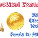 Earning Bitcoin Practical Example | Bitcoin Wallet GUI Miner