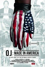 O.J.: Made in America  7h 30min | Documentary | TV Mini-Series (2016) Episode Guide 5 episodes  It is the defining cultural tale of modern America - a saga of race, celebrity, media, violence, and the criminal justice system. And two decades after its unforgettable climax, it continues to fascinate, polarize, and develop new chapters. Stars: David Gascon, Robin Greer, Peter Weireter