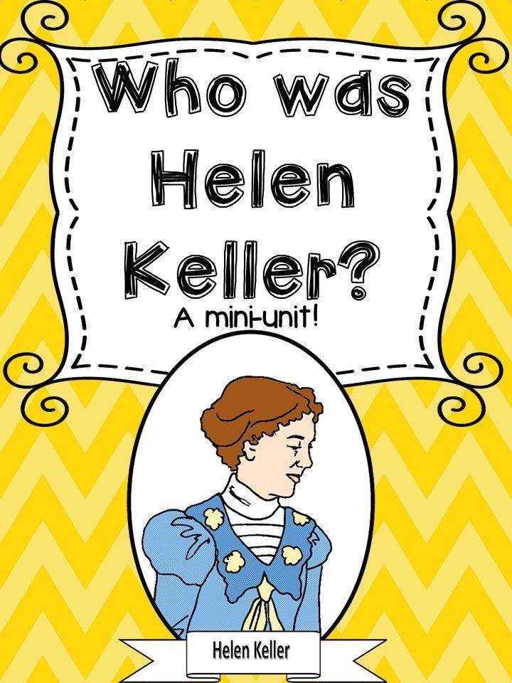 Who was Helen Keller? A mini unit!
