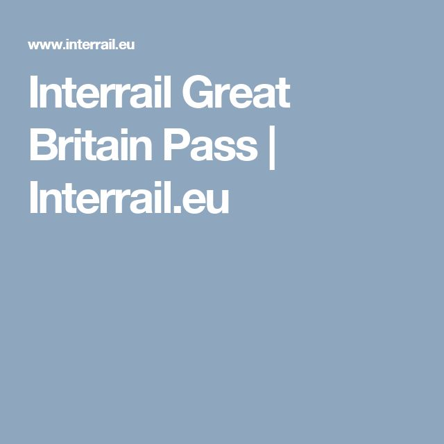 Interrail Great Britain Pass | Interrail.eu