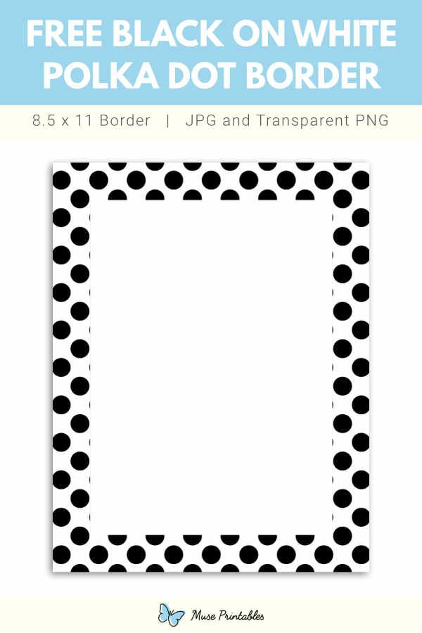 Free Printable Black On White Polka Dot Border Polka Dots Dot Letters Dotted Page
