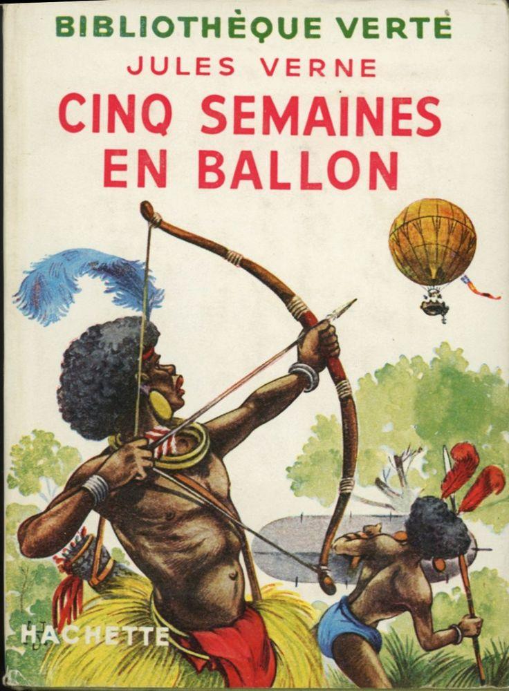 Georges Dutriac Cinq semaines en ballon, Jules Verne, Hachette Bibliothèque verte à jaquette (c)1939 1955. cartonnage avec jaquette illustrée et Illus intérieures.
