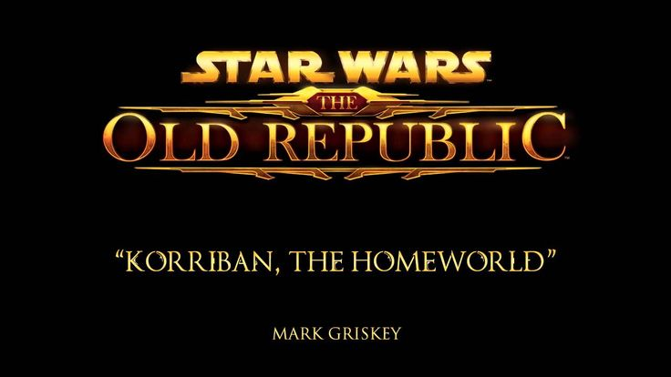 Korriban, The Homeworld - The Music of STAR WARS: The Old Republic