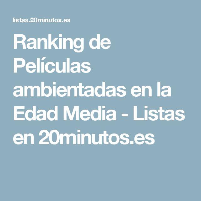 Ranking de Películas ambientadas en la Edad Media - Listas en 20minutos.es