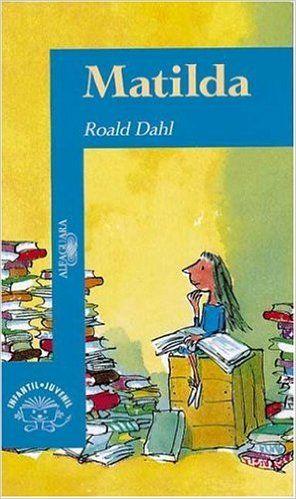 Matilda (Alfaguara Juvenil): Amazon.es: Roald Dahl: Libros