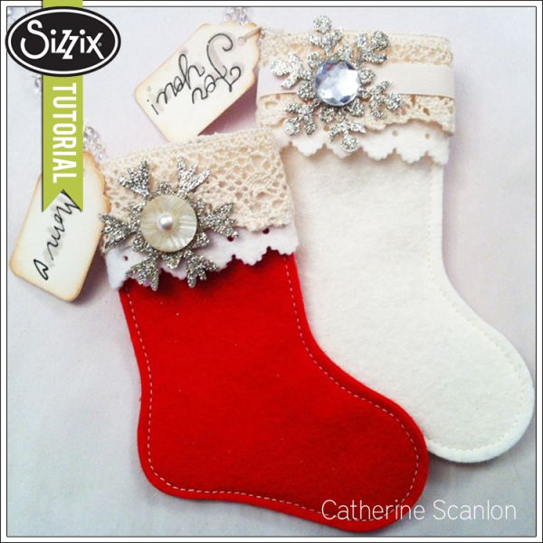 @calza natalizia@fustella@big shot@feltro@pannolensi/   Sizzix Die Cutting Tutorial | Stocking Favors by Catherine Scanlon