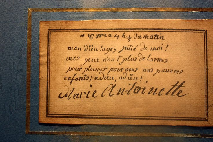 """""""Dear God, have mercy on me! My eyes have no more tears to cry to you, my poor children,  Adieu! Adieu!"""" Marie Antoinette's last letter"""
