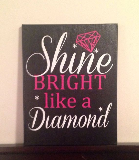 Shine Bright Like A Diamond Canvas Quote by CreativelyHandmadeNE $25.00 (Everything Else  canvas  quote  decor  shine bright like  a diamond  diamonds are a girls  best friend  quotes  shine bright diamond  wall decor  bedroom  home)