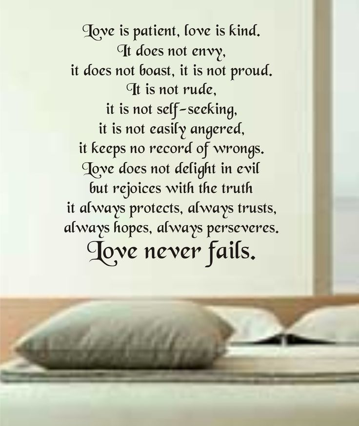 1 Corinthians 13:4-8 Love Never Fails.