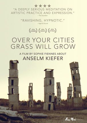 Over Your Cities Grass Will Grow. A portrait of Anselm Kiefer and his brilliant work. Documentary by Sophie Fiennes