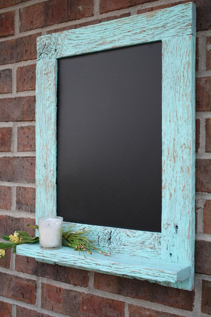 I could totally do this with the rustic mirror we have...Rustic Aqua Reclaimed Barn Wood Chalkboard with a Shelf