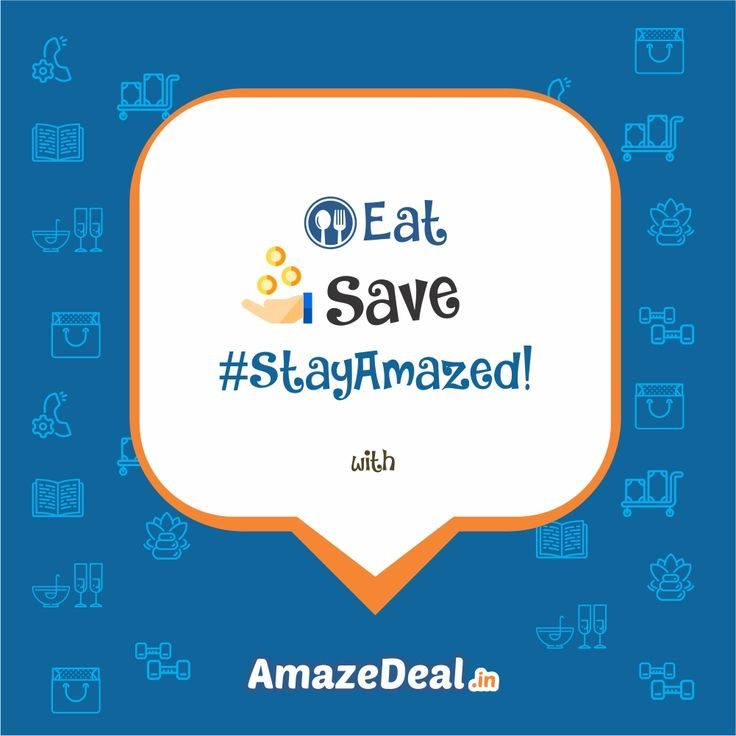 #Eat, #Save and #StayAmazed with www.amazedeal.in  #Food #Drinks #Salon #Spa #Hotel #Travel