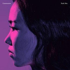 パク・ジハ / COMMUNION (1集) [パク・ジハ][ジャズ][CD] :韓国音楽専門ソウルライフレコード