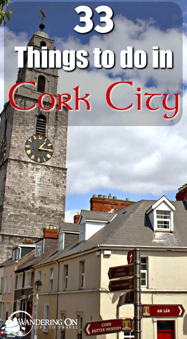 """Going on a trip to Ireland? Be sure to check out the southern half of the country and the """"real capital"""" city of Ireland, Cork. Here are our top tips on what to do from a local's perspective! A Local's Guide: 33 Things To Do In Cork City - most of which are free!:"""