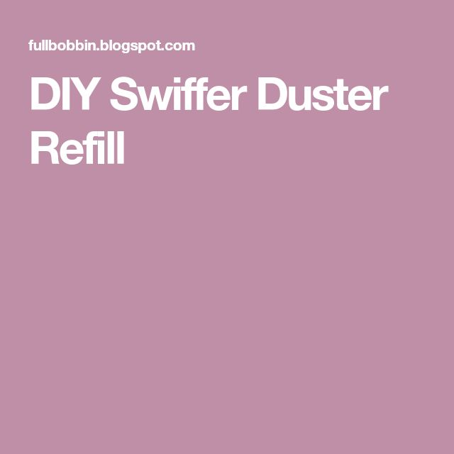 DIY Swiffer Duster Refill