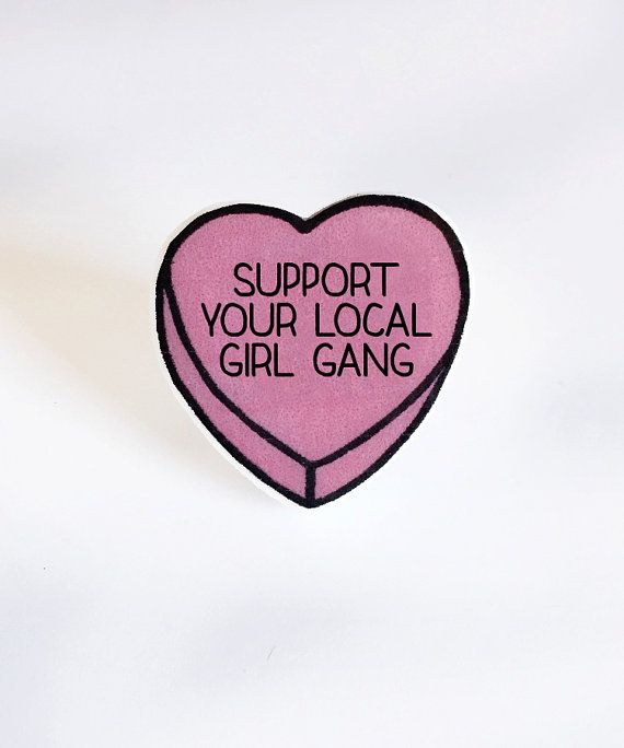 Support Your Local Girl Gang  Anti by iloveyardleydecember on Etsy