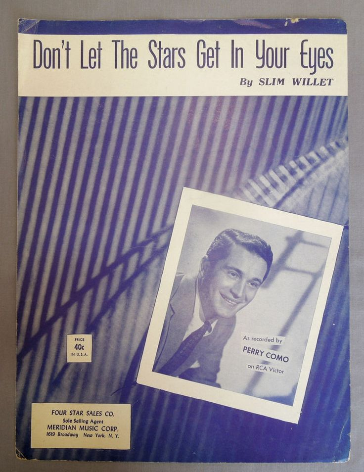 VTG  DON'T LET THE STARS GET in YOUR EYES SHEET MUSIC 1942 PERRY COMO