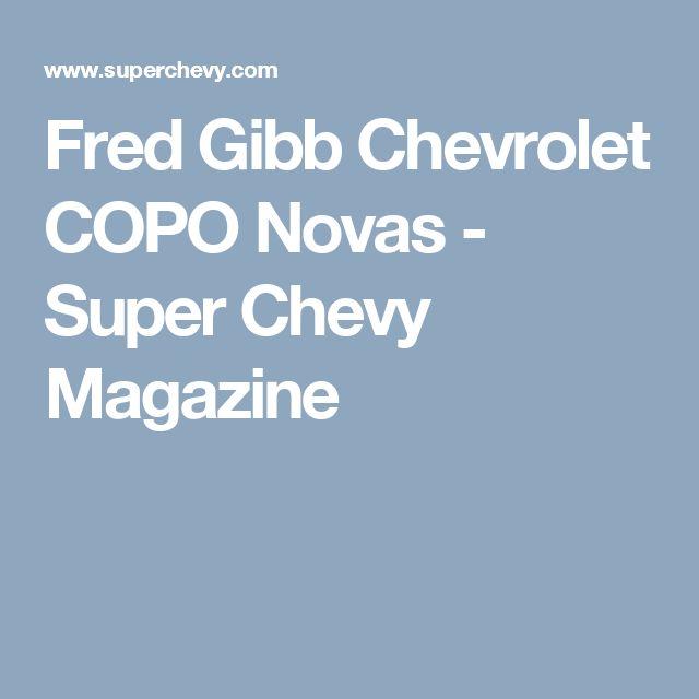 Fred Gibb Chevrolet COPO Novas - Super Chevy Magazine
