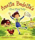 Amelia Bedelias First Field Trip.  AR Book Level 3.1.  AR     Points 0.5.