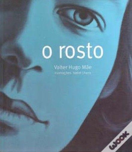 O Rosto, Valter Hugo Mãe - WOOK